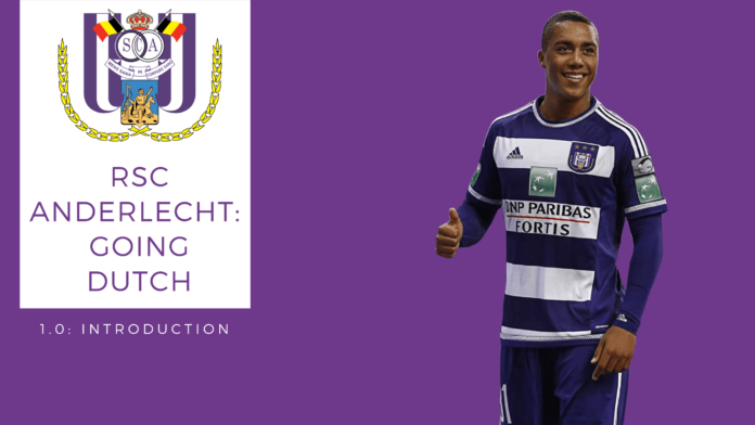 RSC Anderlecht FM17 - Going Dutch 1.0 Introduction